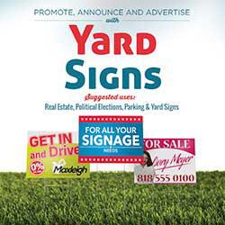 247101 - Graphic Design, Printing & Software Development - Yard Sign