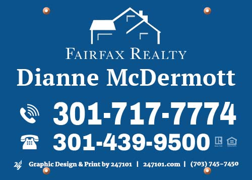 Yard Sign - Dianne McDermott for Fairfax Realty