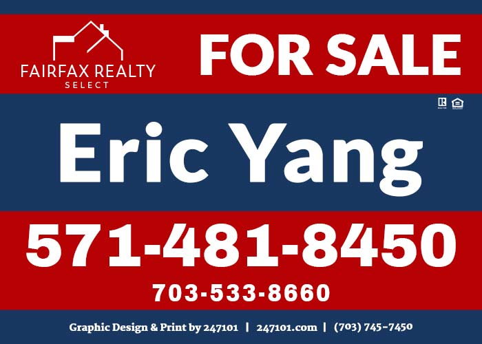 Yard Signs - Fairfax Realty - Eric Yang