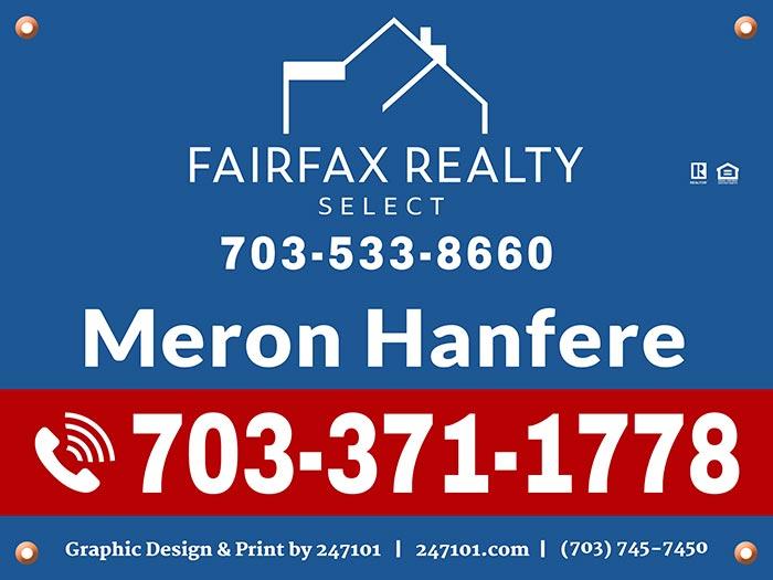 Yard Signs - Meron Hanfere, Realtor at Fairfax Realty