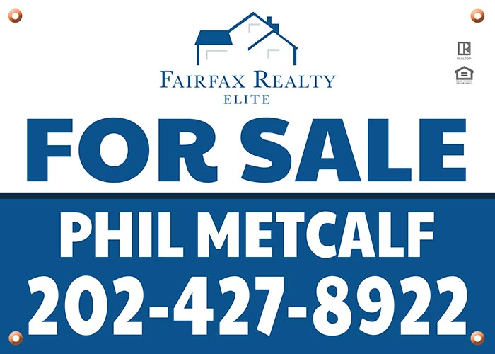 Yard Signs - Fairfax Realty - Phillip Metcalf