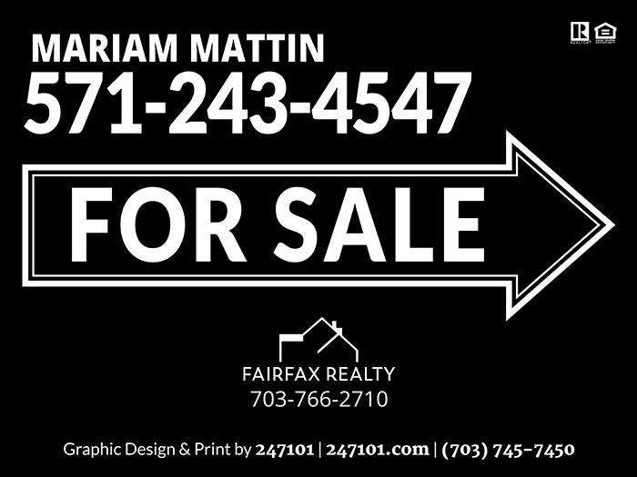 Yard Sign for Fairfax Realty Agent - Mariam Mattin